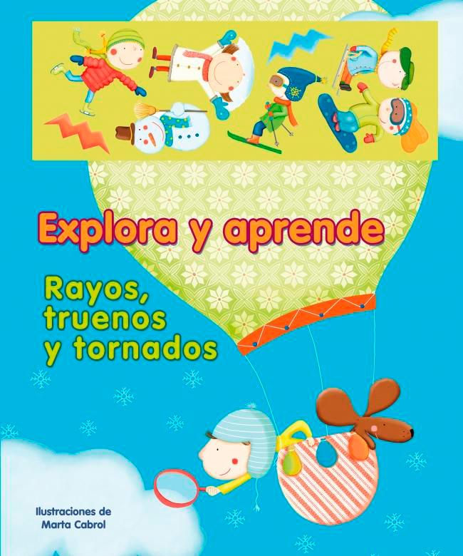 Un libro para los peques: «Explora y aprende: Rayos, truenos y tornados»